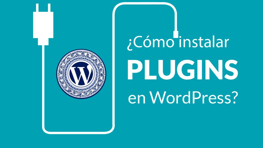 ¿Cómo instalar un plugin?